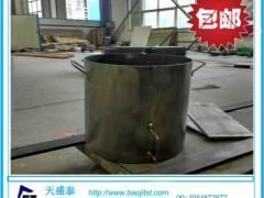 优质钛桶 煮黄水钛桶 金银煮水钛桶 煮王水钛桶