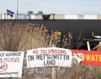反输气管道示威可能会让加拿大物资短缺