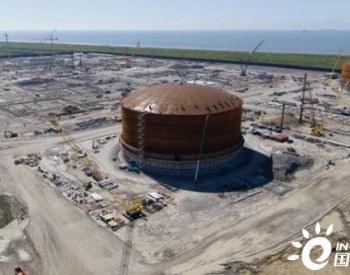 再添新进展!美国维吉LNG项目第二个储罐完成升顶
