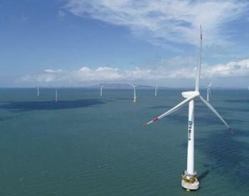 福建福州加速建设多个风电场项目 打造<em>海上风电</em>百亿级<em>产业</em>链