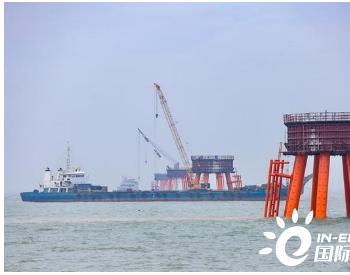 300MW风电项目逐梦蓝海 浙江平湖<em>独山港海上风电</em>建设忙