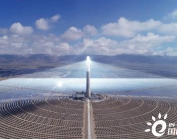 高清实录!青海省中控德令哈10MW+50MW光热电站详解