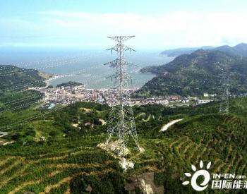 中国能建浙江火电承建浙江温州龙港白沙—钱金220千伏线路工程投产