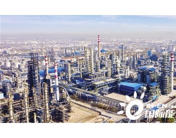天津石化炼油改造项目进入开车阶段