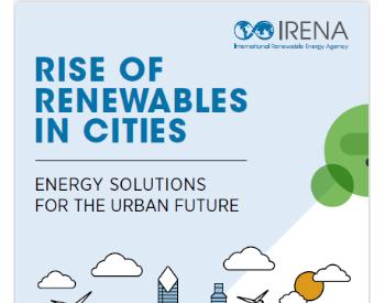 IRENA重磅报告:城市可再生能源的兴起