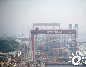 """订单腰斩!韩国船企依然""""奢望""""LNG船市场"""