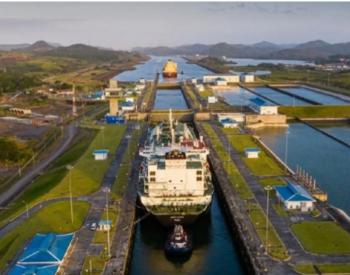 58艘!过境巴拿马运河的<em>LNG运输</em>船创月度新高