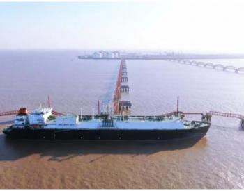 """今年已外输天然气超11亿方!江苏LNG接收站高频""""套接""""保民生用气"""