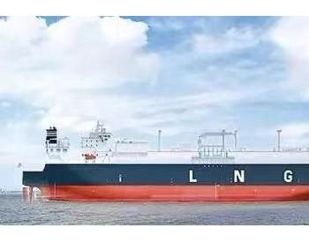 加强天然气产供储销体系建设,推动能源高质量发展:我国首份进口LNG合同累计进口800船
