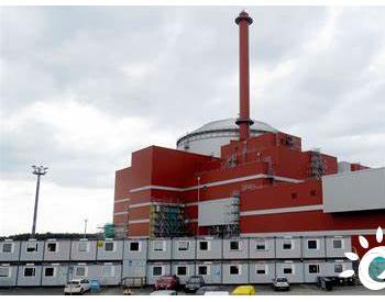 芬兰Olkiluoto 3<em>核反应堆</em>再度推迟启动运营时间